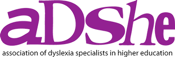 Professional member of ADSHE for dyslexia assessments for higher education